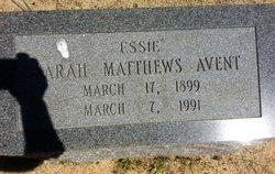 Sarah Essie <i>Matthews</i> Avent