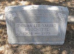 Thelma Lee <i>Yarbro</i> Bouchette