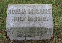Adelia M. Bame