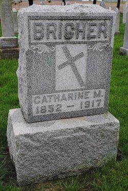 Mrs Catherine M <i>Eberle</i> Bricher