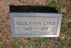 Aquila Ann E. Vick