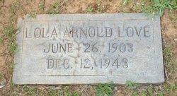 Lola Annie <i>Arnold</i> Love