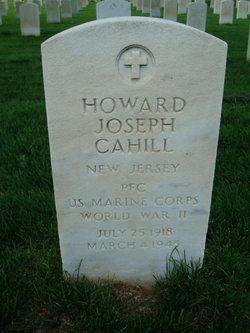 PFC Howard Joseph Cahill