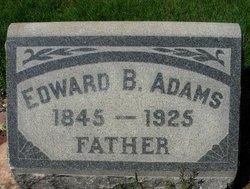 Edward B Adams