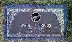 Wade J. Briggs