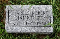 Charles Robert Jahne, III