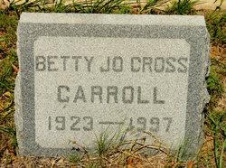 Betty Jo <i>Cross</i> Carroll
