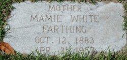 Mamie Clyde <i>White</i> Farthing