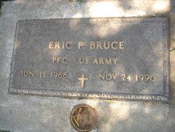 Eric P Bruce