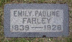 Pauline Amelie Emily <i>Malan</i> Farley
