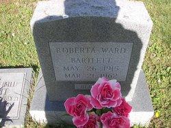 Roberta <i>Ward</i> Bartlett