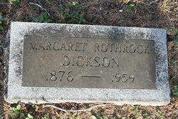 Margaret Mildred <i>Rothrock</i> Dickson