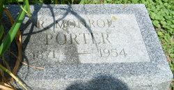 R Monroe Porter