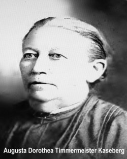 Augusta Dorothea <i>Timmermeister</i> Kaseberg