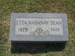 Etta <i>Mahanay</i> Dean