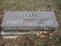 Byron K Evard