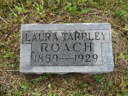 Laura <i>Tarpley</i> Roach