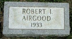 Robert I Airgood