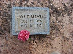 Loye D Bedwell