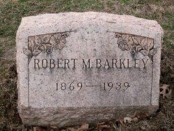 Robert M. Barkley