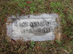 Mae Sue <i>Hale</i> Broer