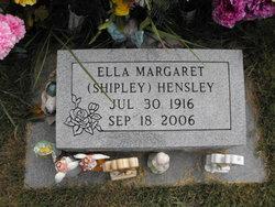Ella Margaret <i>Shipley</i> Hensley
