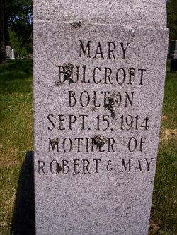 Mary <i>Bulcroft</i> Bolton
