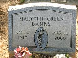 Mary Tit <i>Green</i> Banks