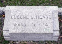 Eugene B Heard