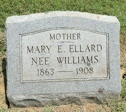 Mary E <i>Williams</i> Ellard