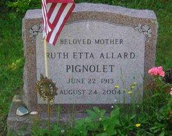 Ruth Etta <i>Allard</i> Pignolet