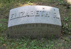 Elizabeth R <i>Neville</i> Clark