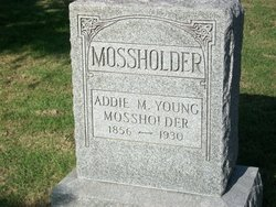 Addie May <i>Young</i> Mossholder