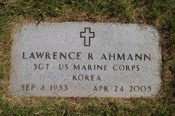 Lawrence R. Larry Ahmann