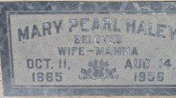Mary Pearl <i>Haley</i> Haley