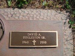 David A Eggleston, Sr