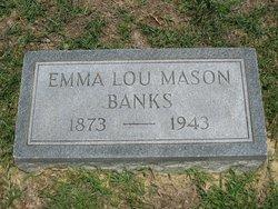 Emma Lou <i>Mason</i> Banks