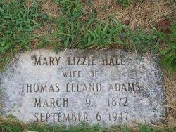 Mary Lizzie <i>Hall</i> Adams