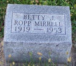 Betty Jane <i>Ropp</i> Mirrell