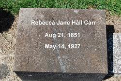 Rebecca Jane <i>Hall</i> Carr