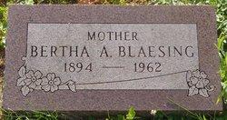 Bertha A Blaesing