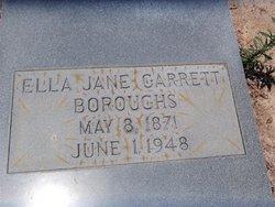 Ella Jane <i>Garrett</i> Boroughs