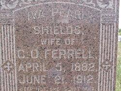 Iva Pearl <i>Shields</i> Ferrell