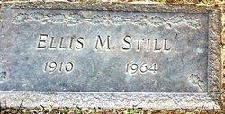 Ellis M. Still