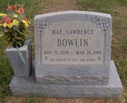 Mae <i>Lawrence</i> Bowlin