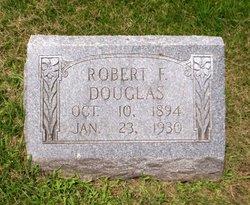Robert F. Douglas