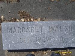Margaret E. <i>Walsh</i> Collingwood