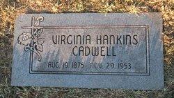 Virginia Jennie <i>Hankins</i> Cadwell