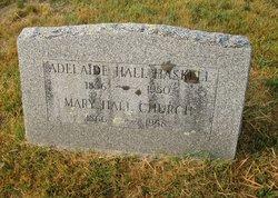 Adelaide <i>Hall</i> Haskell