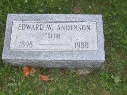 Edward W Slim Anderson